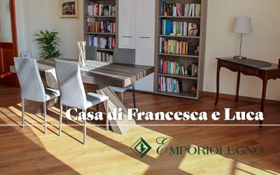 Casa di Francesca e Luca